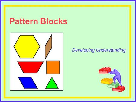 Pattern Blocks Developing Understanding Leading Math Success Teachers who differentiate instruction focus on their role as coach or mentor. Carol Ann.