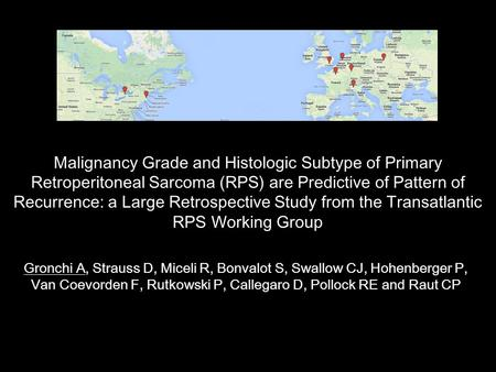 Malignancy Grade and Histologic Subtype of Primary Retroperitoneal Sarcoma (RPS) are Predictive of Pattern of Recurrence: a Large Retrospective Study from.