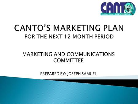 MARKETING AND COMMUNICATIONS COMMITTEE PREPARED BY: JOSEPH SAMUEL.