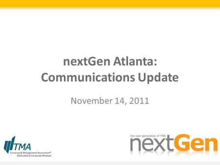 NextGen Atlanta: Communications Update November 14, 2011.