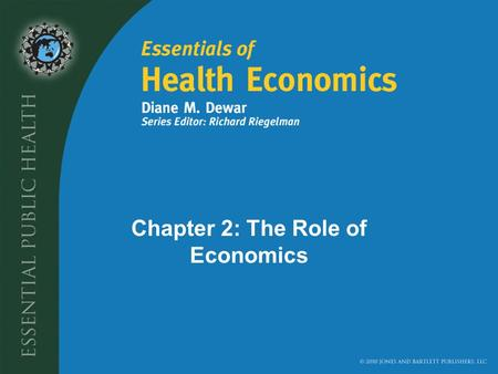 Chapter 2: The Role of Economics