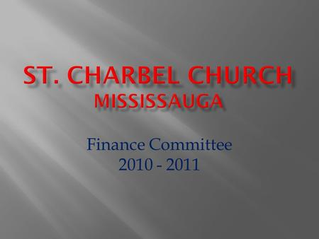 Finance Committee 2010 - 2011.  Our Presentation is broken down into Three segments: 1 – Sources of Funds and Income 2- Operating Costs and Expenses.