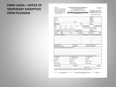 FORM 1003A – NOTICE OF TEMPORARY EXEMPTION FROM PLUGGING.