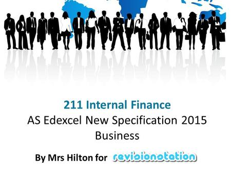 211 Internal Finance AS Edexcel New Specification 2015 Business By Mrs Hilton for.