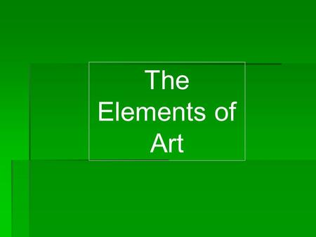 The Elements of Art.
