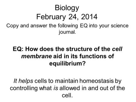 Copy and answer the following EQ into your science journal.