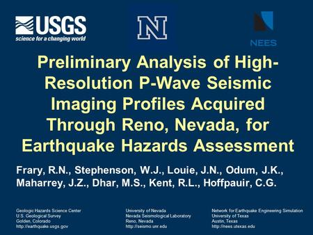 U.S. Department of the Interior U.S. Geological Survey Preliminary Analysis of High- Resolution P-Wave Seismic Imaging Profiles Acquired Through Reno,