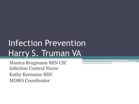 Infection Prevention Harry S. Truman VA