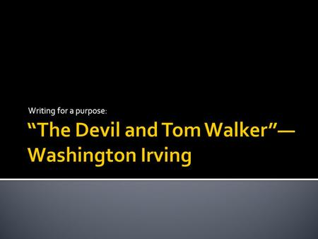 the devil and tom walker english literature essay View essay - compare/contrast the crucible/the devil and tom walker from  eng na at  irving presents tom walker as a warning, his empty way of faith  driving him away from  john proctor the tragic hero english literature essay.