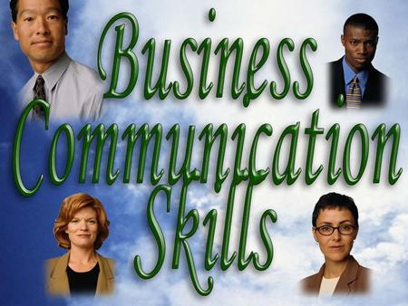 1 Business Communication Skills. 2 Objectives 2 3 Business Communication.