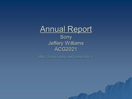 Annual Report Sony Jeffery Williams ACG2021