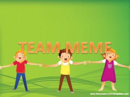 Team Meme is on a mission to help the youth of The United States of America understand that love and peace are the only way!