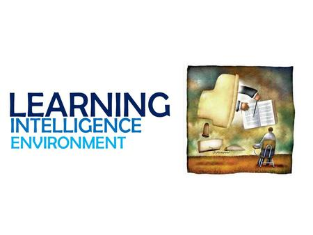LEARNING INTELLIGENCE ENVIRONMENT. Research and Development base on conventional method with fully support by Biotechnology.