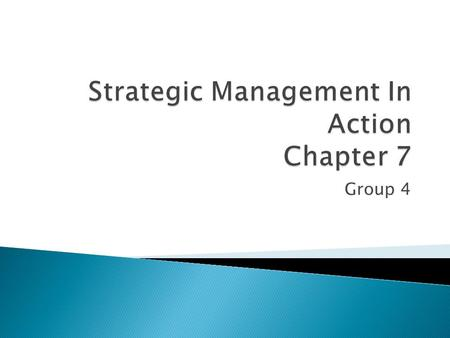 Strategic Management In Action Chapter 7
