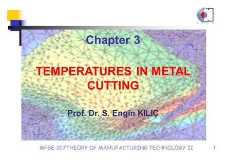 TEMPERATURES IN METAL CUTTING