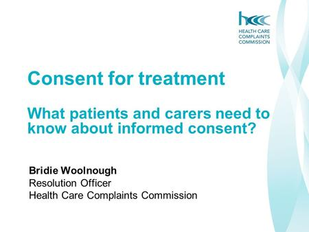 Bridie Woolnough Resolution Officer Health Care Complaints Commission