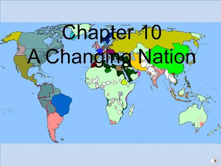 Building a National Identity Chapter 10 A Changing Nation.