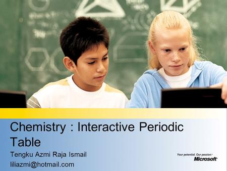 Chemistry : Interactive Periodic Table Tengku Azmi Raja Ismail
