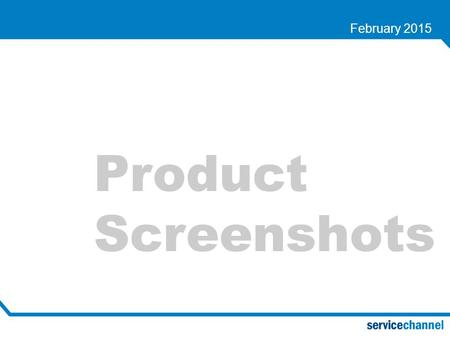 Product Screenshots February 2015. Dashboard Summary Service Automation Dashboard.