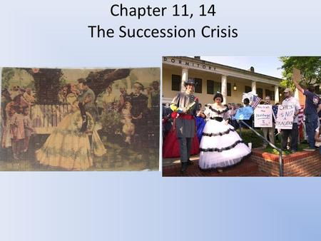 Chapter 11, 14 The Succession Crisis. Chapter 11 overview Cultural trends from 1793-1860 in the old south.