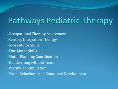 Pathways Pediatric Therapy