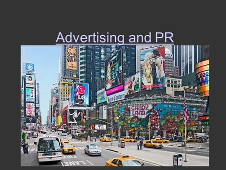 Advertising and PR. Stuff $620B industry globally $285-300B spent on media ads –Show me the money! 5000/day in U.S. Ubiquity?!