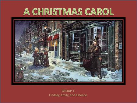 GROUP 1 Lindsey, Emily, and Essence  storyboard of Dickens's A Christmas Carol  fun activity relating to story.