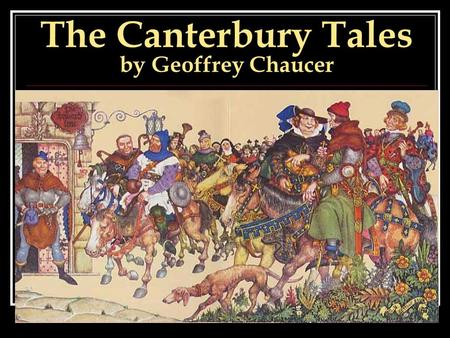 a literary analysis of the prologue in the canterbury tales by geoffrey chaucer The canterbury tales is the last of geoffrey chaucer's works, and he only finished 24 of an initially planned 100 tales the canterbury tales study guide contains a biography of geoffrey chaucer, literature essays, a complete e-text, quiz questions, major themes, characters, and a full summary and analysis.