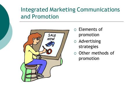 Integrated Marketing Communications and Promotion
