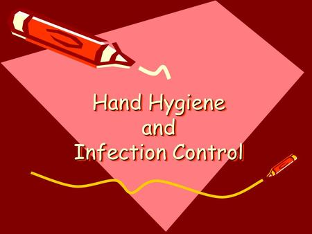 Hand Hygiene and Infection Control. Healthy habits stop germs at home, work and school According to the CDC there is a noticeable increase in days missed.