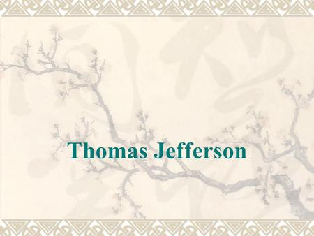 "Thomas Jefferson.  the First Amendment  ""Congress shall make no law respecting an establishment of religion, or prohibiting the free exercise thereof;"