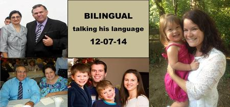 BILINGUAL talking his language 12-07-14.