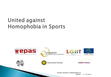 11-10-2012 UNITED AGAINST HOMOPHOBIA IN SPORTS.  Sean Mallon  Rugby referee  Assistent project manager 'Safe Sports Climate' (NL)  To explain how.