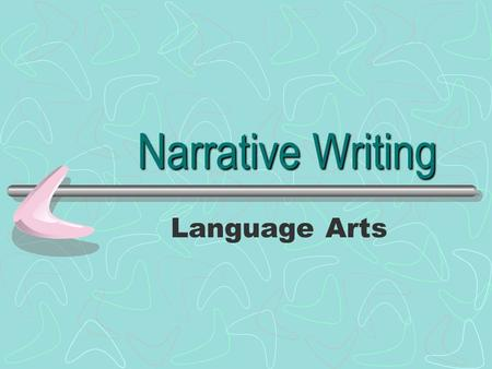 Narrative Writing Language Arts.
