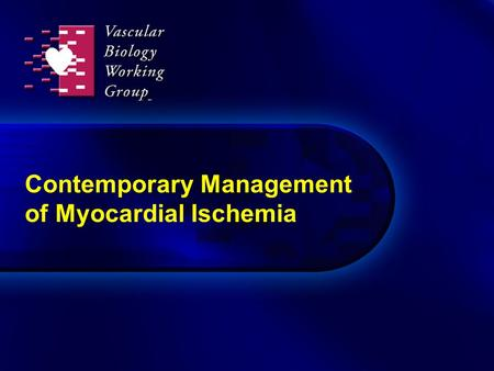 Contemporary Management of Myocardial Ischemia