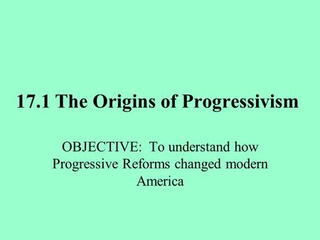 reforms that influenced american living Ad policy unfortunately, most americans know little of this progressive history it isn't taught in most high schools you can't find it on the major television.