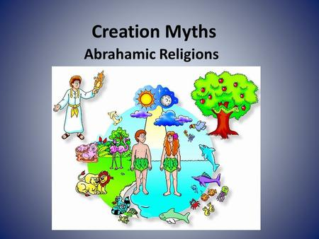 Creation Myths Abrahamic Religions.