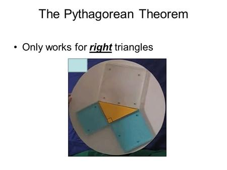 The Pythagorean Theorem Only works for right triangles.