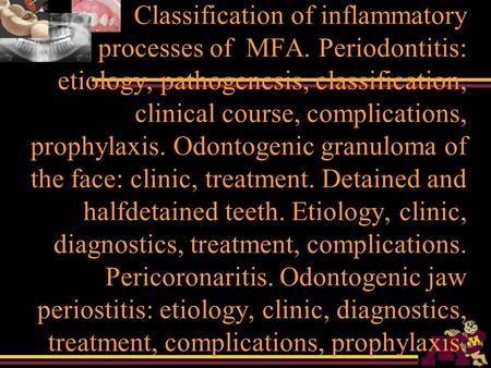 Classification of inflammatory processes of MFA