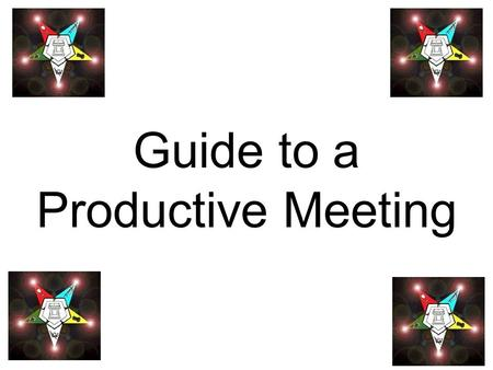 Guide to a Productive Meeting. Getting Organized If you're the leader, you should never try to wing it in a meeting. Even a freewheeling brainstorming.