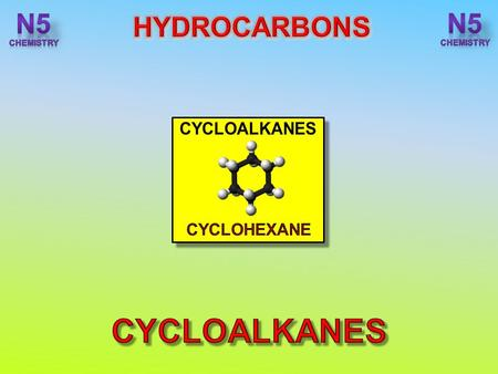 After completing this topic you should be able to : State the cycloalkanes are another homologous series and write the general formula. State the physical.