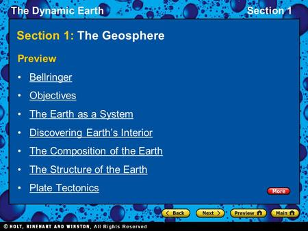 The Dynamic EarthSection 1 Section 1: The Geosphere Preview Bellringer Objectives The Earth as a System Discovering Earth's Interior The Composition of.