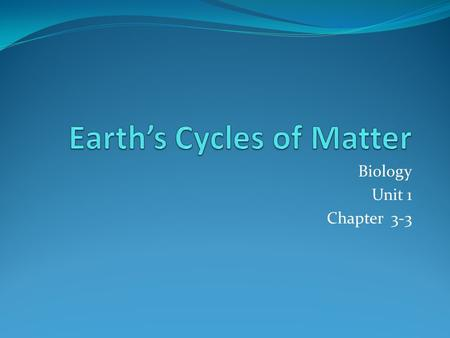 Earth's Cycles of Matter