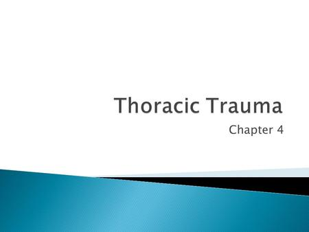 Thoracic Trauma Chapter 4.