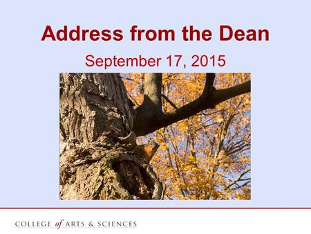 Address from the Dean September 17, 2015. Thank You for your Service:  Eric Peterson, Interim Chair, Geography – Geology, 2013 - 2015.
