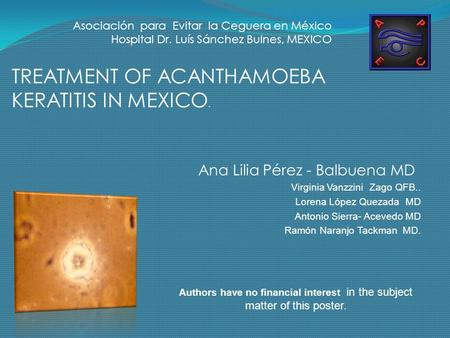 TREATMENT OF ACANTHAMOEBA KERATITIS IN MEXICO.
