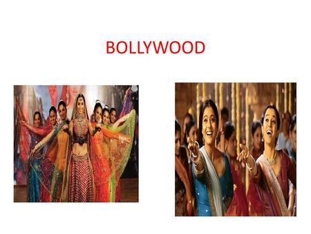 BOLLYWOOD. Bollywood Contractual name of the Indian film industry created in the '70s with clusters of words Hollywood and Bombay. There is no explicit.