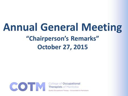 "Annual General Meeting ""Chairperson's Remarks"" October 27, 2015."
