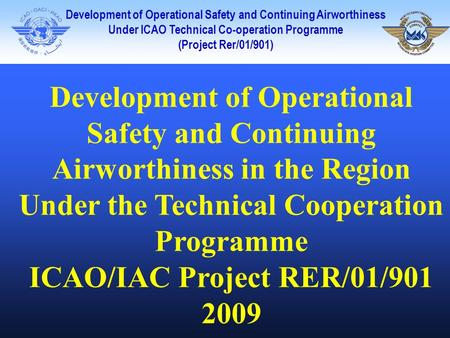 ICAO/IAC Project RER/01/901