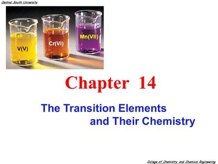 Chapter 14 The Transition Elements and Their Chemistry Mn(VII) Cr(VI)